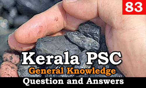 Kerala PSC General Knowledge Question and Answers - 83