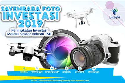 Lomba Sayembara Foto Investasi BKPM 2019 Umum Gratis Hadiah Puluhan Juta