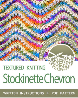 TEXTURED STITCHES. #howtoknit the Stockinette Chevron stitch. FREE written instructions, PDF knitting pattern.  #knittingstitches #knit