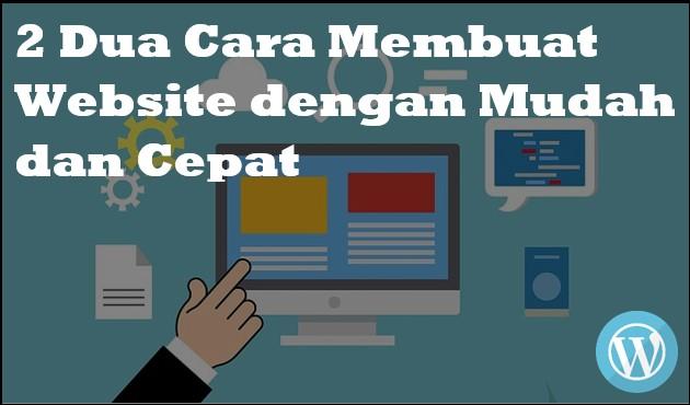 Dua Cara Membuat Website