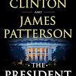 Review: The President is Missing by James Patterson & Bill Clinton