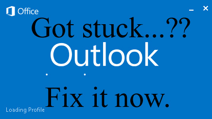 Outlook 2016 stuck on launch screen : Fix it