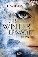 http://www.amazon.de/Winter-erwacht-Roman-C-L-Wilson/dp/3404208005/ref=sr_1_1?ie=UTF8&qid=1438194469&sr=8-1&keywords=c.+l.+wilson