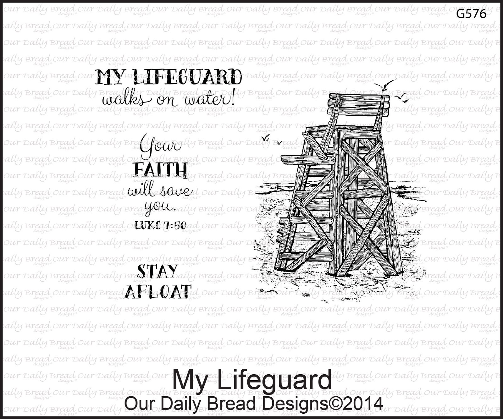 Stamps - Our Daily Bread Designs My Lifeguard