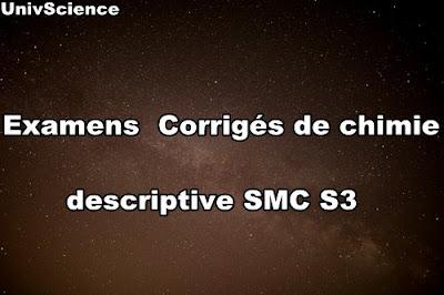 Examens et Contrôles Corrigés de Chimie Descriptives SMC S3