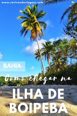 Como chegar em Boipeba. Bahia