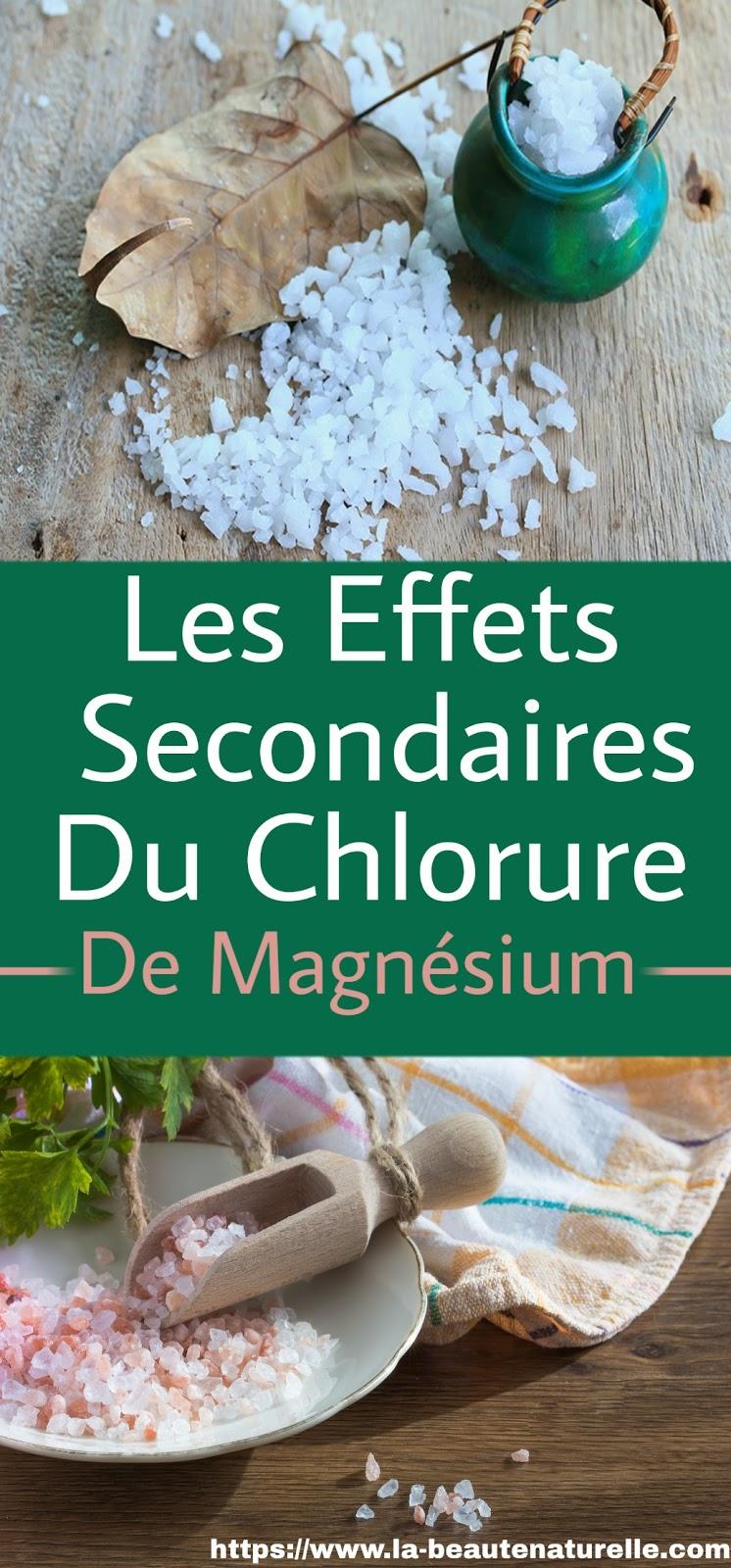 Les Effets Secondaires Du Chlorure De Magnésium