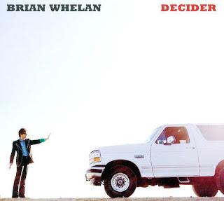 "Brian Whelan ""Decider"""