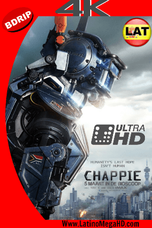 Chappie (2015) Latino Ultra HD 4K 2160P ()