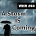 White Hats Report #60 | A Storm IS Coming