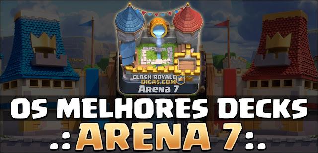 Decks Arena 7 Clash Royale