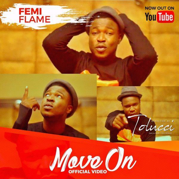 Video: Move On –  Femi Flame
