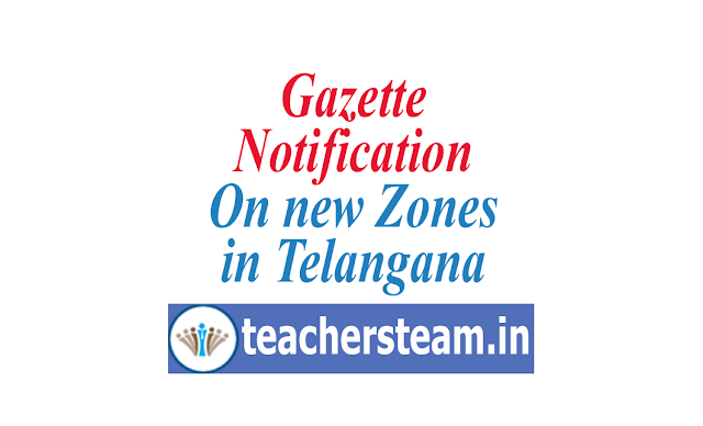 Gazette Notification on Zone telangana