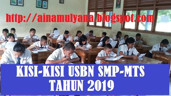 adalah sebagai acuan pengembangan dan perakitan naskah soal ujian nasional berstandar nas KISI-KISI USBN SMP SMA SMK SMAK DAN SMTK TAHUN 2019 (2019/2019)