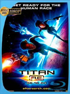 Titan A.E. 2000 HD [1080p] Latino [GoogleDrive] DizonHD