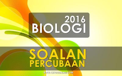 Koleksi Soalan Percubaan Biologi SPM 2016