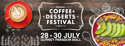 Penang Coffee & Desserts Festival 2017