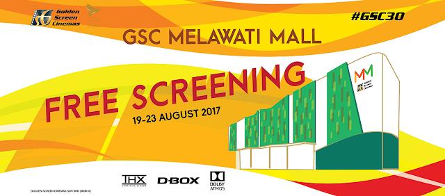 Tayangan Percuma Sempena Pembukaan GSC Melawati Mall