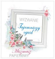 http://sklepmiszmaszpapierowy.blogspot.com/2017/05/wyzwanie-tajemniczy-ogrod.html