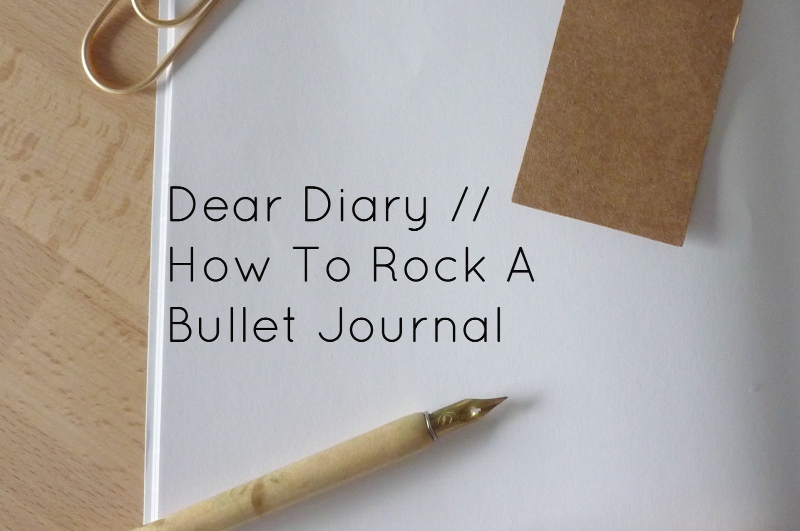 Faded Windmills Dear Diary How To Rock A Bullet Journal