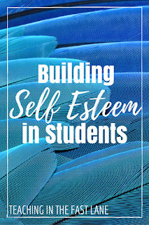 Building Student's Self Esteem-6 tips for helping students to create and keep a positive self image. The last one is my favorite!