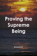 Proving the Supreme Being Free eBook