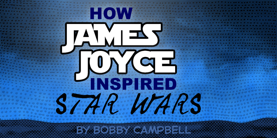 METAHEADCANON: How James Joyce inspired Star Wars