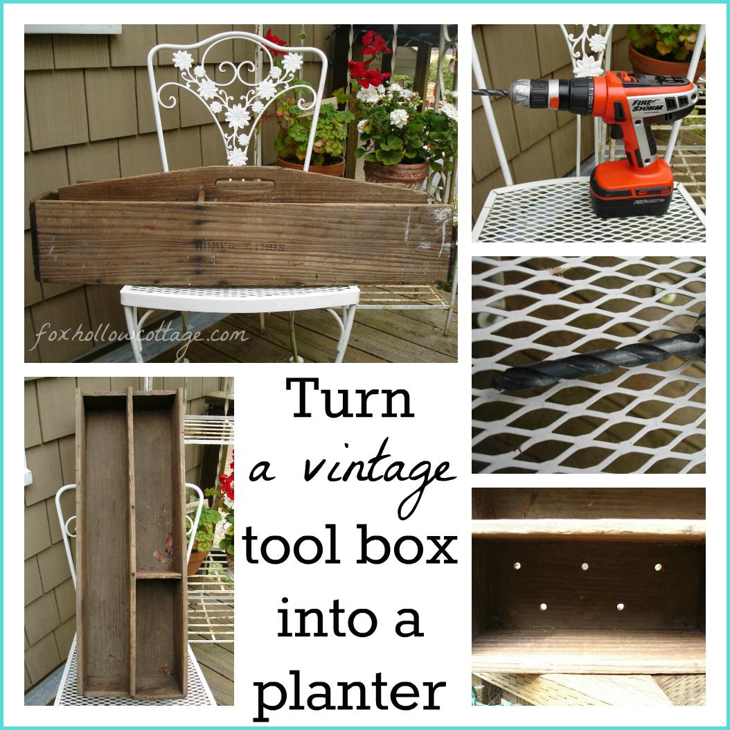 Vintage Tool Box Turns Charming Planter Fox Hollow Cottage