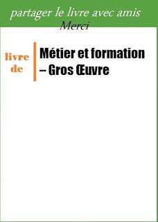 Cours TP Métier et formation - TSGO - ofppt maroc Module 01 METIER ET FORMATION - BTP - TSGO - INFO Module 01 : Métier et formation T.S : gros-oeuvre ~ INFO BTP