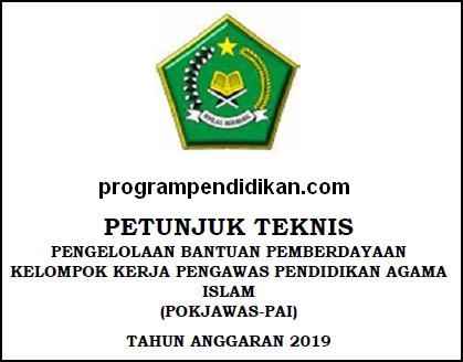 Juknis Bantuan Pokjawas PAI Tahun 2019