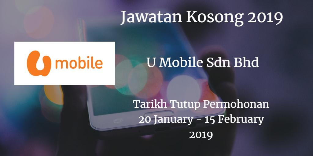 Jawatan Kosong U Mobile Sdn Bhd 20 January  - 15 February 2019