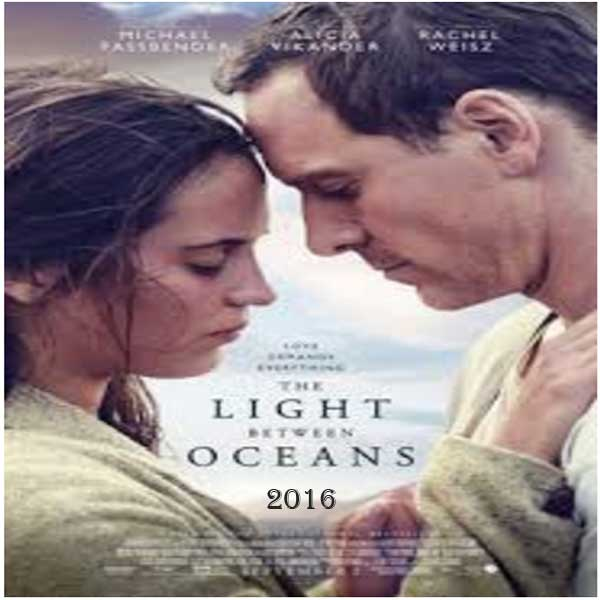 The Light Between Oceans, Film The Light Between Oceans, The Light Between Oceans Movie, The Light Between Oceans Trailer, The Light Between Oceans Synopsis, The Light Between Oceans Review, Download Poster Film The Light Between Oceans 2016