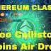 ETHEREUM CLASSIC (ETC) AIRDROP, RECIBE LA MONEDA CALLISTO (CLO) GRATIS POR TENER ETHEREUM CLASSIC