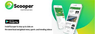 DOWNLOAD SCOOPER TRENDING NEWS APP ON ANDROID AND EARN MONEY