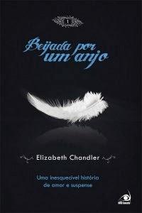 [Resenha] Beijada por um Anjo Livro 01 - Elizabeth Chandler