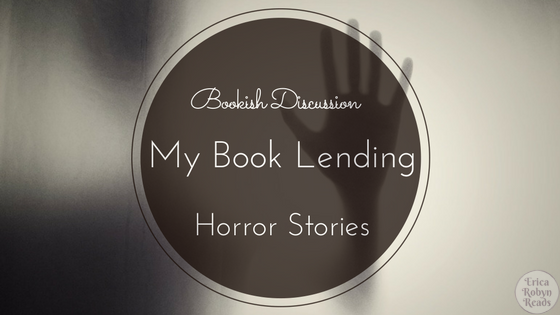 My Book Lending Horror Stories