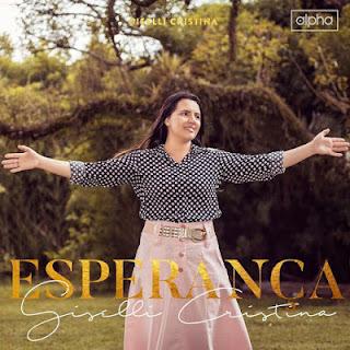 Baixar CD Giselli Cristina Esperança