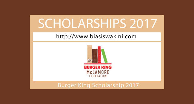 Burger King Scholarship 2017