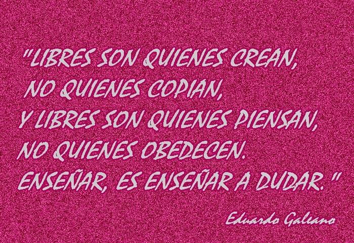 20 Frases De Amor De Eduardo Galeano: A SOLAS CON MI ALMA .... : FRASES DE EDUARDO GALEANO