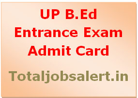 UP B.Ed Entrance Exam Admit Card 2016