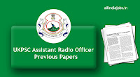 UKPSC Assistant Radio Officer Previous Papers