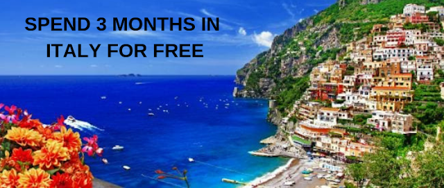 Want to Spend Three Months in Italy for Free? Now it is Possible!!