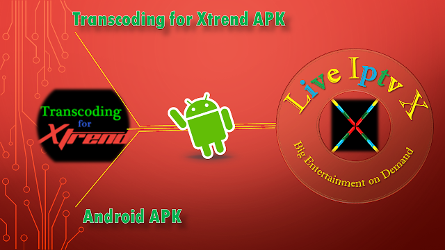 Transcoding for Xtrend APK