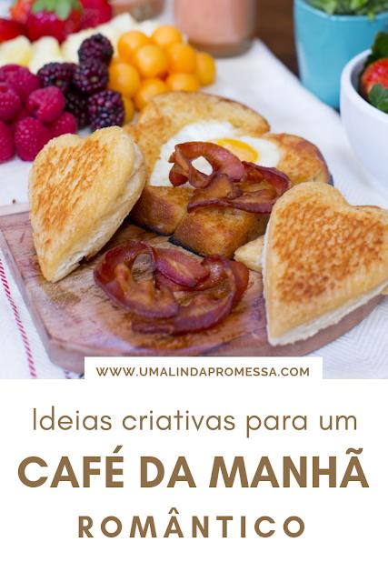 Ideias para café da manhã romântico - Valentine's Day