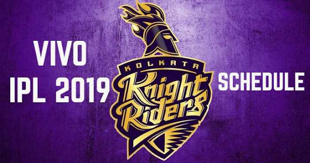 VIVO IPL 2019 Kolkata Knight Riders (KKR) Full Schedule