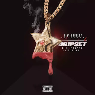 Lil Freaky – Dripset Ft Future
