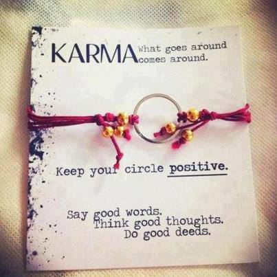 Karma What Goes Around Comes Around Keep Your Circle Positive Say