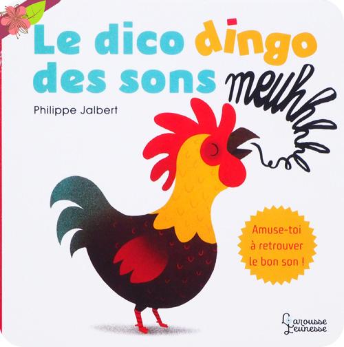 Le dico dingo des sons De Philippe Jalbert
