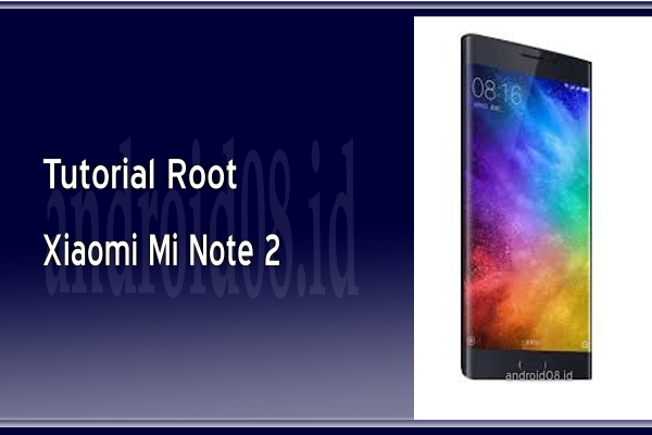 Cara Root Xiaomi Mi Note 2 Via TWRP Recovery