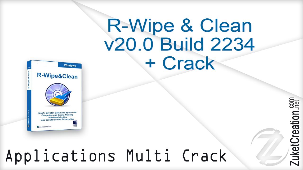 R-Wipe & Clean v20.0 Build 2234 + Crack     19.6 MB
